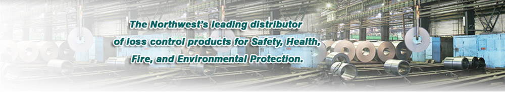 Northwest leading distributor of loss control products for safety, health, fire, and environmental protection.